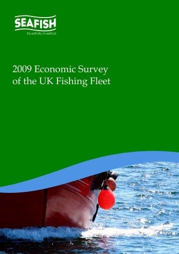 2009 Economic Survey of the UK Fishing Fleet - Seafish