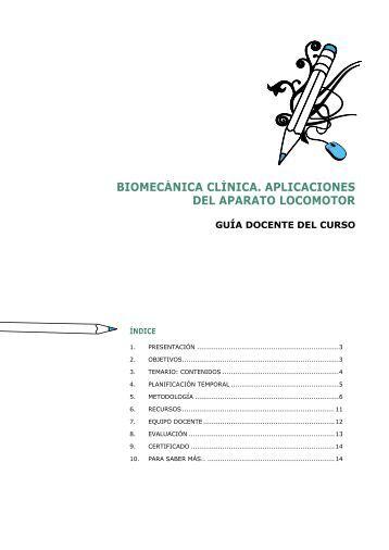 biomecánica clínica. aplicaciones del aparato locomotor