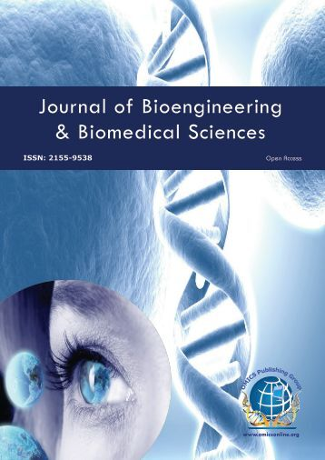 Journal of Bioengineering & Biomedical Sciences - OMICS Group