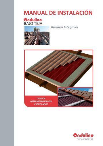 Manual de instalación Bajo Teja para tejas mixtas ... - Onduline