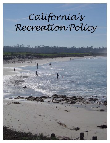 California's Recreation Policy - California State Parks - State of ...