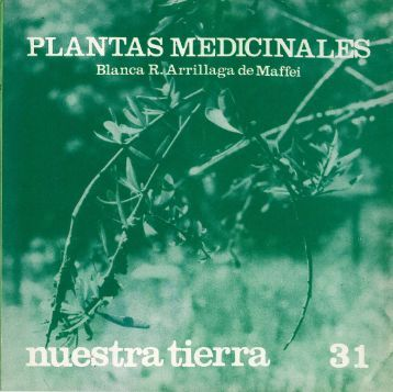 Plantas medicinales / Blanca R. Arrillaga de Maffei - Publicaciones ...