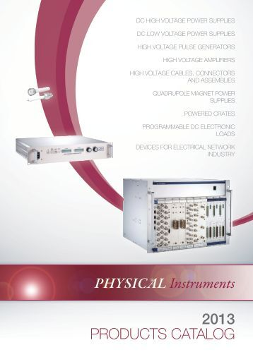 Physical Instruments 2013 PRODUCTS CATALOG