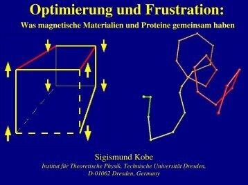 Optimierung und Frustration: - Technische Universität Dresden