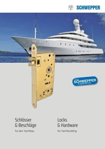 Broschüre Schlösser & Beschläge Yachtbau / leaflet Locks & Hardware yacht building - Schwepper