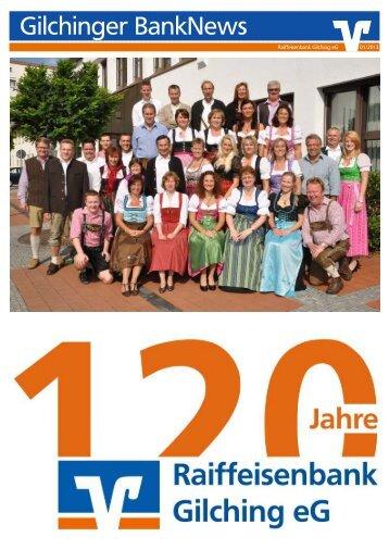 Gilchinger BankNews 01/2013 - Raiffeisenbank Gilching eG