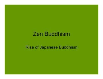 the characteristics of zen a buddhist religious division The buddhist religion originated in india during the 6th century bc buddhism has the characteristics of what would be expected in a zen buddhism virtual.
