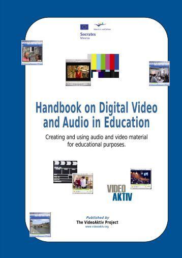 Handbook on Digital Video and Audio in Education - ATiT