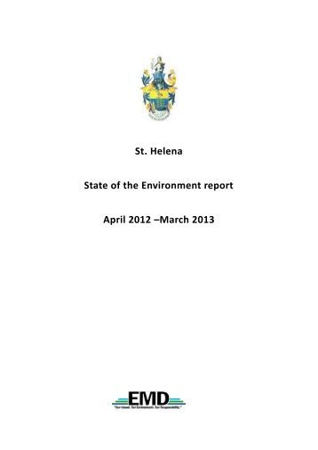 St. Helena State of the Environment report April 2012 –March 2013