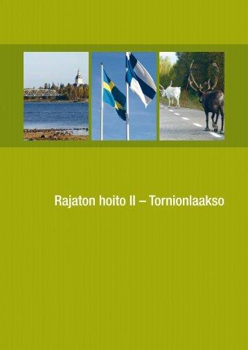 Rajaton hoito II – Tornionlaakso - Norrbottens läns landsting