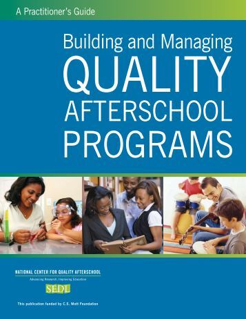Building and Managing Quality Afterschool Programs - SEDL
