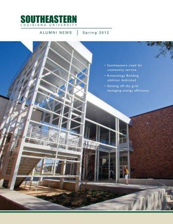 ALUMNI NEWS Spring 2012 - Southeastern Louisiana University