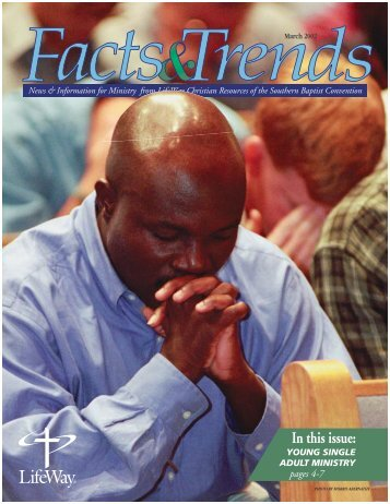 In this issue: - LifeWay