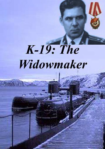 K 19 The Widowmaker 324 M. A. Rogov PLATE ...