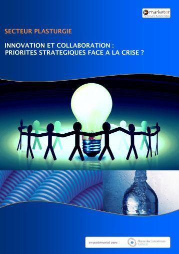 secteur plasturgie innovation et collaboration : priorites strategiques ...