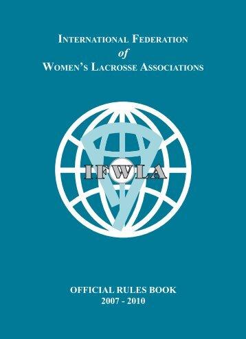 2007–2010 ifwla women's lacrosse rules - Spelregels