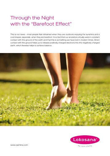 "Through the night with the ""barefoot effect"""