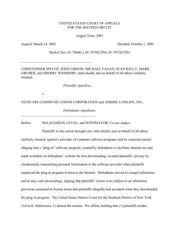 specht v netscape communication corporation 306 Specht v netscape communications corp, 150 f supp 2d 585 (sdny 2001) case opinion from the us district court for the southern district of new york.