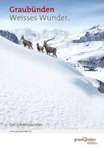 Graubünden Weisses Wunder
