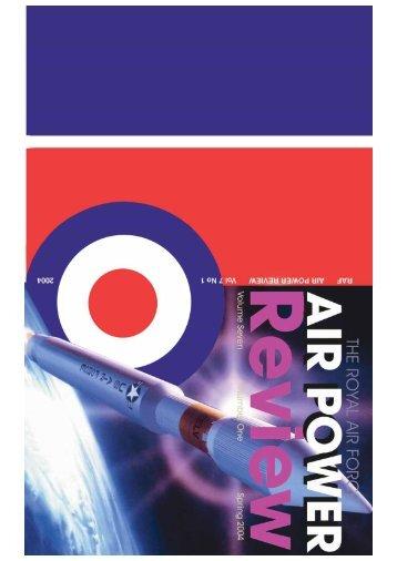 Volume 7 No 1 - Royal Air Force Centre for Air Power Studies