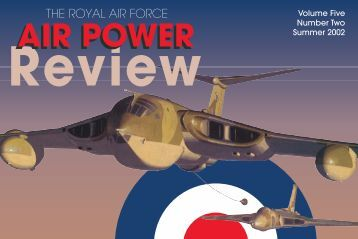 Volume 5 No 2 - Royal Air Force Centre for Air Power Studies
