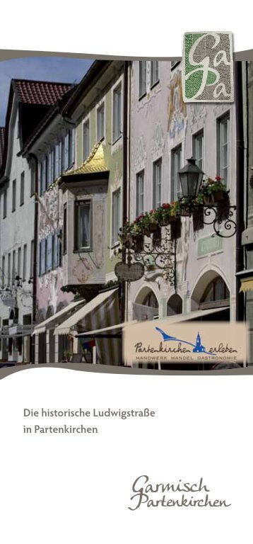 Die historische Ludwigstraße in Partenkirchen