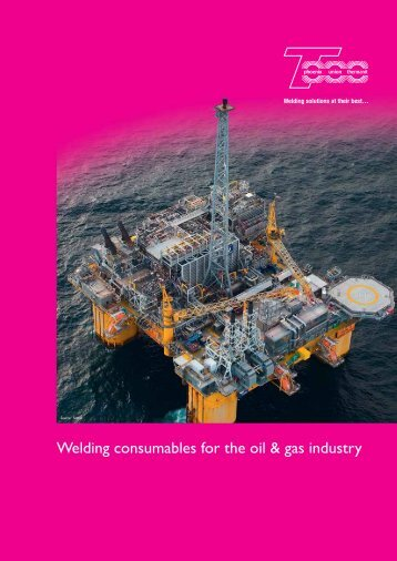 Welding consumables for the oil & gas industry - T-PUT