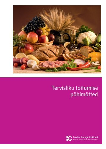 Tervisliku toitumise põhimõtted, TAI 2011 - Tartu