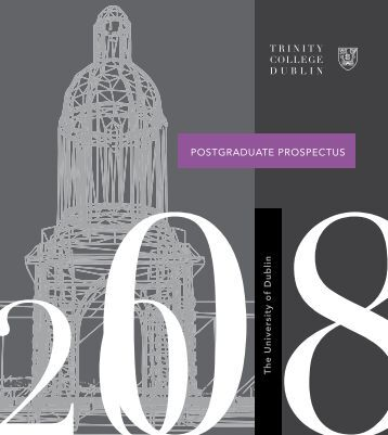 POSTGRADUATE PROSPECTUS - Trinity College Dublin