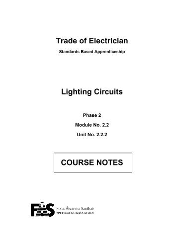 Trade of Electrician Lighting Circuits COURSE NOTES - eCollege