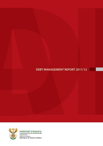 DEBT MANAGEMENT REPORT 2011/12 - National Treasury