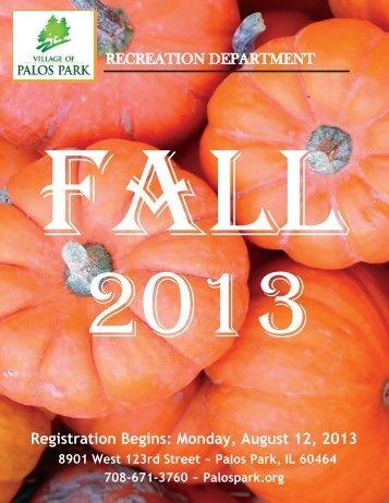 Monday, August 12, 2013 - Village of Palos Park, Illinois