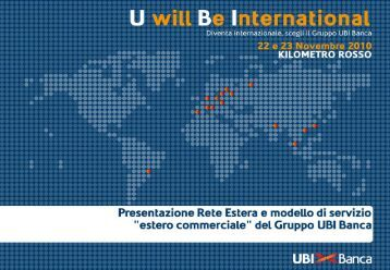"""Presentazione Rete Estera e modello di servizio """"estero ... - UBI Banca"""