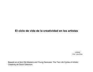 El ciclo de vida de la creatividad en los artistas