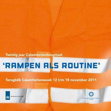'Rampen als routine' - UMC Utrecht