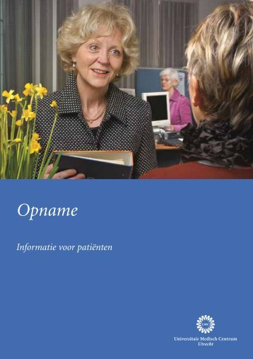 Download hier de folder 'Opname'. - UMC Utrecht