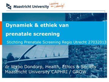 Presentatie dhr. dr. W.J. Dondorp - UMC Utrecht