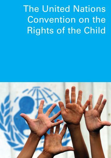 the united nations and children Welcome to the united nations special representative for children and armed conflict calls on all parties to conflict to strengthen efforts to protect children.