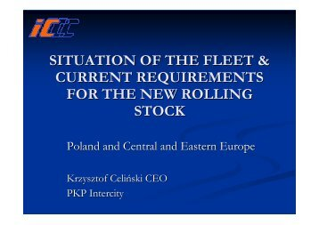 """Mr. Celinski - """"Situation of the fleet & current requirements for ... - Unife"""