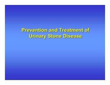 Prevention and Treatment of Urinary Stone Disease