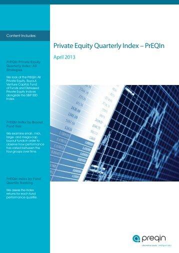 Private Equity Quarterly Index - PrEQIn - April 2013