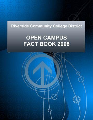 OPEN CAMPUS FACT BOOK 2008 - Academic Websites - Riverside ...