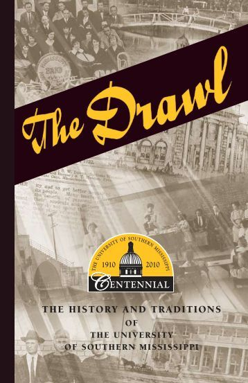 The Drawl - Southern Miss Alumni Association