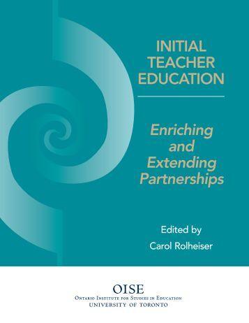 Initial Teacher Education: Enriching and Extending Partnerships