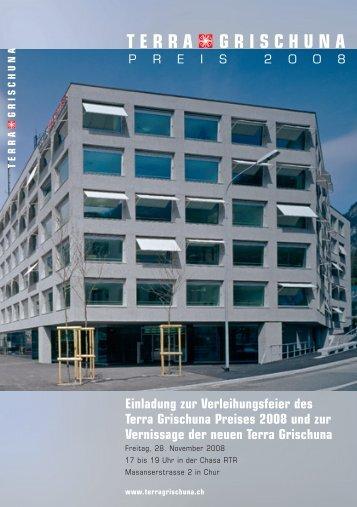 Einladung zur Verleihungsfeier des Terra Grischuna Preises 2008 ...