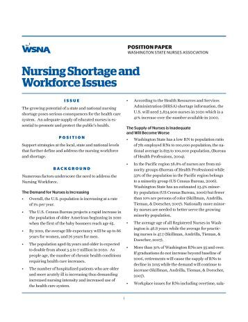 workforce issues in nursing The current nursing workforce is comprised of four distinct generational cohorts that include veterans the online journal of issues in nursing vol 21.