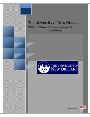 View Holds - The University of New Orleans - PeopleSoft Training