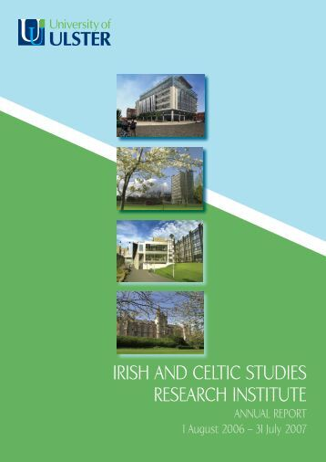 irish and celtic studies research institute - University of Ulster