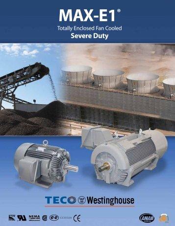 MAX-E1® Brochure (2.3MB) - TECO-Westinghouse Motor Company