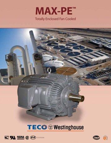 MAX-PE™ brochure (348KB) - TECO-Westinghouse Motor Company